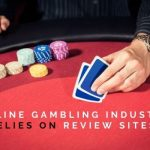 How The Online Gambling Industry Relies On Review Sites